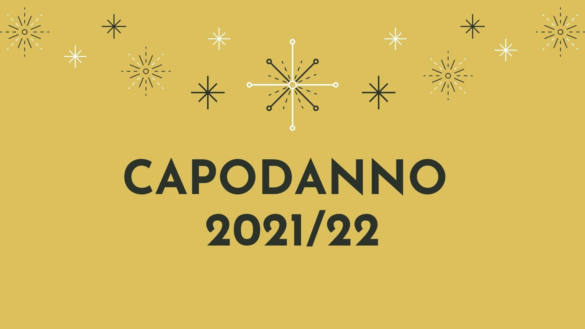 CAPODANNO 2021/22